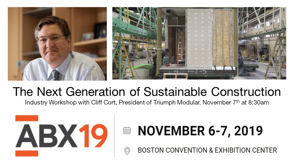 Learn why owners are choosing pre-fab due to time savings and sustainability points with Triumph's President, Cliff Cort, at ABX.