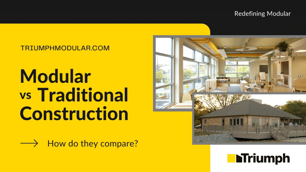 Modular vs. Traditional Construction: How do They Compare?