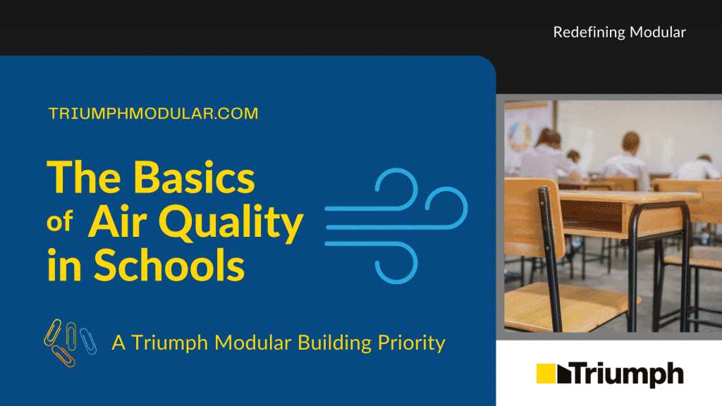 The Basics of Indoor Air Quality in Schools
